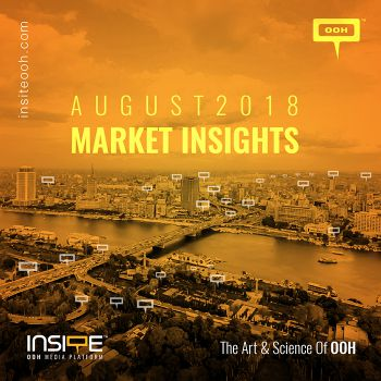 OOH MARKET INSIGHTS AUGUST 2018