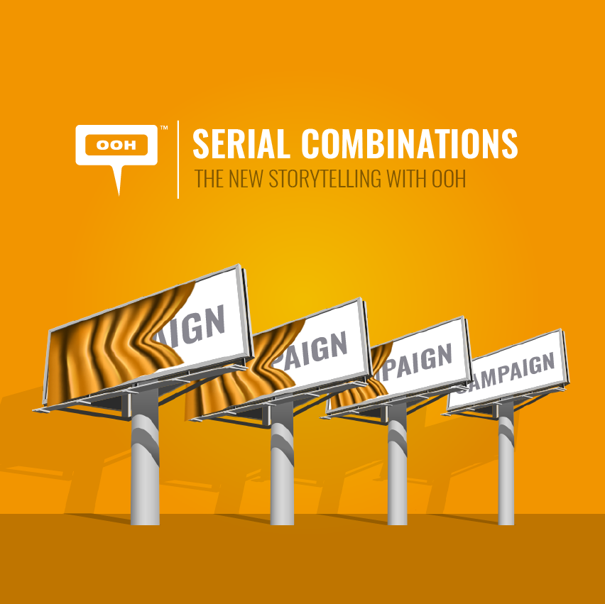 Serial combinations, the new storytelling with OOH